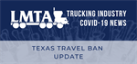 Texas Travel Ban Update | COVID-19 Update